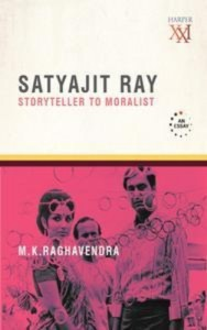 Baixar Satyajit ray: storyteller to moralist pdf, epub, eBook