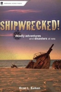 Baixar Shipwrecked!: Deadly Adventures and Disasters at Sea pdf, epub, eBook