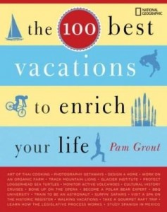 Baixar The 100 Best Vacations to Enrich Your Life pdf, epub, ebook