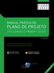 Baixar Manual Prático do Plano de Projeto – Utilizando o Pmbok Guide – 5ª Ed. 2014 pdf, epub, eBook