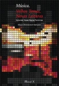 Baixar Música – Velhos Temas, Novas Leituras – Incluindo Vozes Negras Femininas pdf, epub, ebook