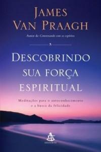 Baixar Descobrindo sua força espiritual pdf, epub, ebook
