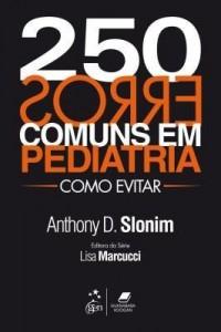 Baixar 250 Erros Comuns em Pediatria – Como Evitar pdf, epub, eBook