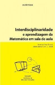 Baixar Interdisciplinaridade e aprendizagem da Matemática em sala de aula pdf, epub, eBook