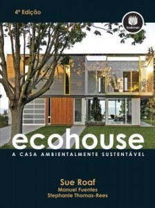 Baixar Ecohouse: A Casa Ambientalmente Sustentável pdf, epub, ebook