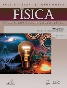 Baixar Física para Cientistas e Engenheiros – Vol. 2 – Eletricidade e Magnetismo, Ótica pdf, epub, ebook