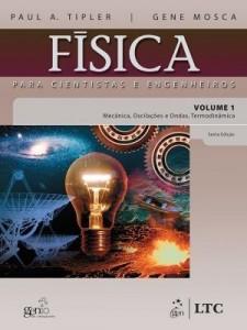 Baixar Física para Cientistas e Engenheiros – Vol. 1 – Mecânica, Oscilações e Ondas, Termodinâmica pdf, epub, ebook