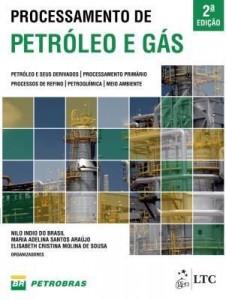 Baixar Processamento de Petróleo e Gás pdf, epub, ebook