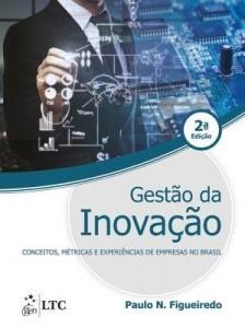 Baixar Gestão da Inovação – Conceitos, Métricas e Experiências de Empresas no Brasil pdf, epub, ebook