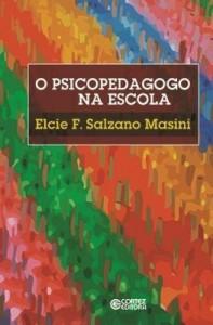 Baixar O Psicopedagogo na Escola pdf, epub, ebook