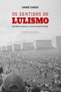 Baixar Os Sentidos do Lulismo pdf, epub, ebook