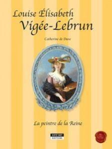 Baixar Louise-elisabeth vigee-lebrun, la peintre de la pdf, epub, eBook