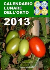 Baixar Calendario lunare dellorto 2013 pdf, epub, eBook