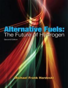Baixar Alternative fuels: the future of hydrogen, 2nd pdf, epub, ebook