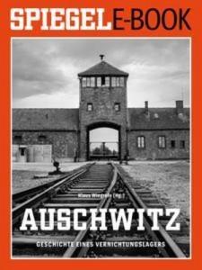 Baixar Auschwitz – geschichte eines vernichtungslagers pdf, epub, eBook