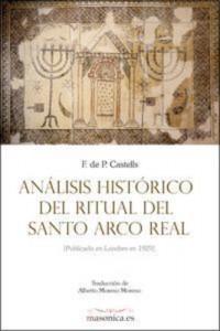Baixar Analisis historico del ritual del santo arco real pdf, epub, ebook