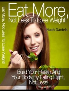 Baixar Eat more, not less to lose weight! pdf, epub, ebook