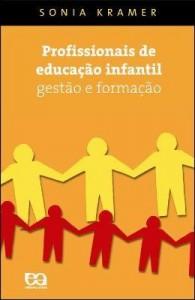 Baixar Profissionais de educação infantil – Gestão e formação pdf, epub, ebook