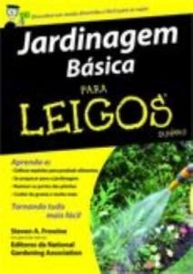 Baixar Jardinagem Básica Para Leigos pdf, epub, ebook