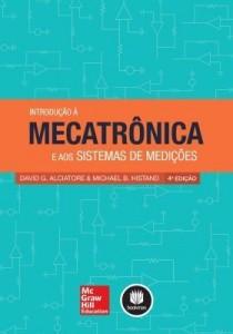 Baixar Introdução À Mecatrônica e Aos Sistemas de Medições pdf, epub, ebook