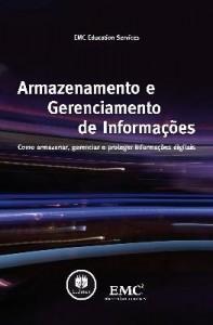 Baixar Armazenamento e Gerenciamento de Informações – Como Armazenar, Gerenciar e Proteger Informações pdf, epub, ebook