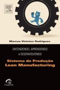 Baixar Entendendo, aprendendo e desenvolvendo sistemas de produção lean manufacturing pdf, epub, ebook