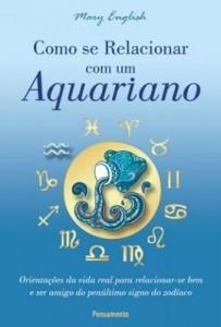 Baixar Como Se Relacionar Com Um Aquariano pdf, epub, ebook