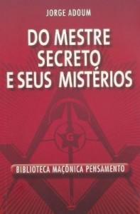 Baixar Do Mestre Secreto e Seus Mistérios pdf, epub, ebook
