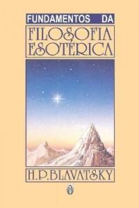 Baixar Fundamentos da filosofia esotérica pdf, epub, ebook