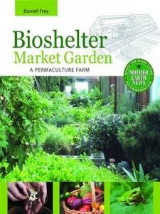 Baixar Bioshelter market garden pdf, epub, eBook
