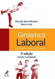 Baixar Ginástica Laboral  – Princípios e Aplicações Práticas – 3ª Ed. pdf, epub, ebook