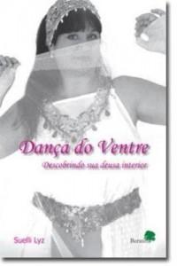 Baixar Dança do ventre : descobrindo sua deusa interior pdf, epub, ebook