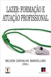 Baixar Lazer: Formação e atuação profissional pdf, epub, eBook