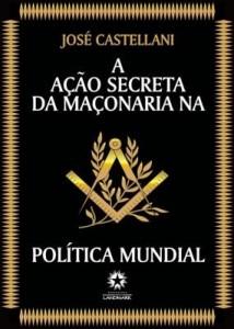 Baixar A Ação Secreta da Maçonaria na Política Mundial pdf, epub, eBook