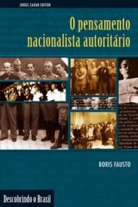 Baixar O pensamento nacionalista autoritário pdf, epub, ebook