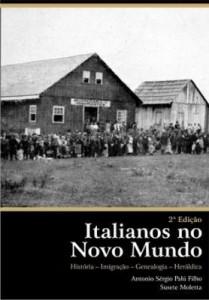 Baixar Italianos no Novo Mundo – História – Imigração – Genealogia – Heráldica pdf, epub, ebook