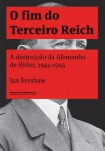 Baixar O Fim do Terceiro Reich pdf, epub, ebook