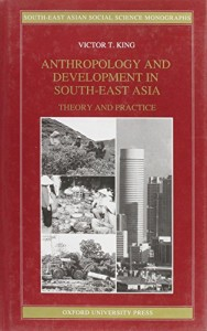 Baixar Anthropology and development in south-east asia pdf, epub, ebook