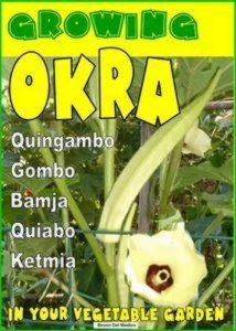 Baixar Growing okra in your vegetable garden pdf, epub, ebook