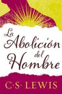 Baixar Abolicion del hombre, la pdf, epub, eBook