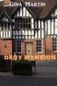 Baixar Orgy mansion pdf, epub, ebook
