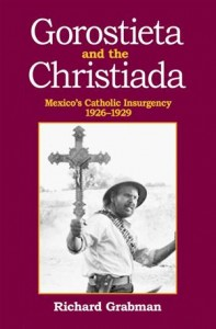 Baixar Gorostieta and the cristiada: mexico's catholic pdf, epub, eBook