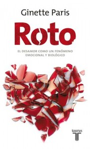 Baixar Roto. el desamor como un fenomeno emocional y pdf, epub, eBook