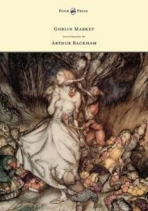 Baixar Goblin market – illustrated by arthur rackham pdf, epub, ebook