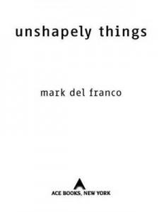 Baixar Unshapely things pdf, epub, ebook