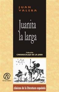 Baixar Juanita la larga: coleccion de clasicos de la pdf, epub, ebook