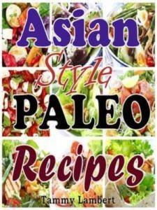 Baixar Asian style paleo recipes pdf, epub, ebook