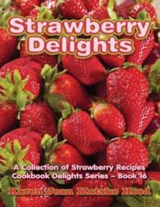 Baixar Strawberry delights cookbook pdf, epub, ebook