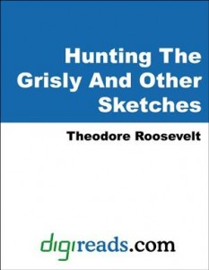 Baixar Hunting the grisly and other sketches pdf, epub, ebook