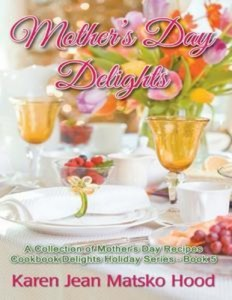 Baixar Mothers day delights cookbook pdf, epub, ebook